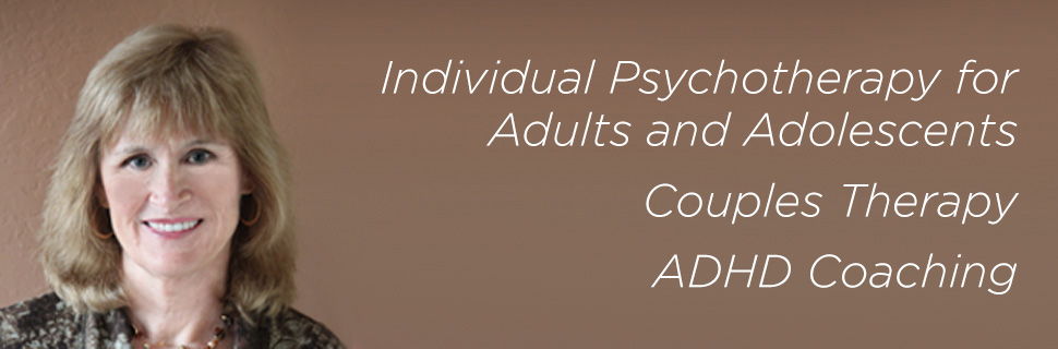 Individual Psychotherapy for Adults and Adolescents, Couples Therapy, ADHD Coaching